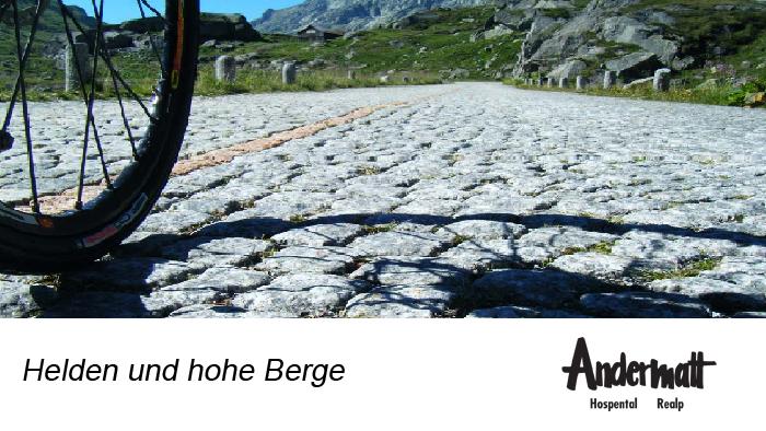 Andermatt - Helden und Hohe Berge